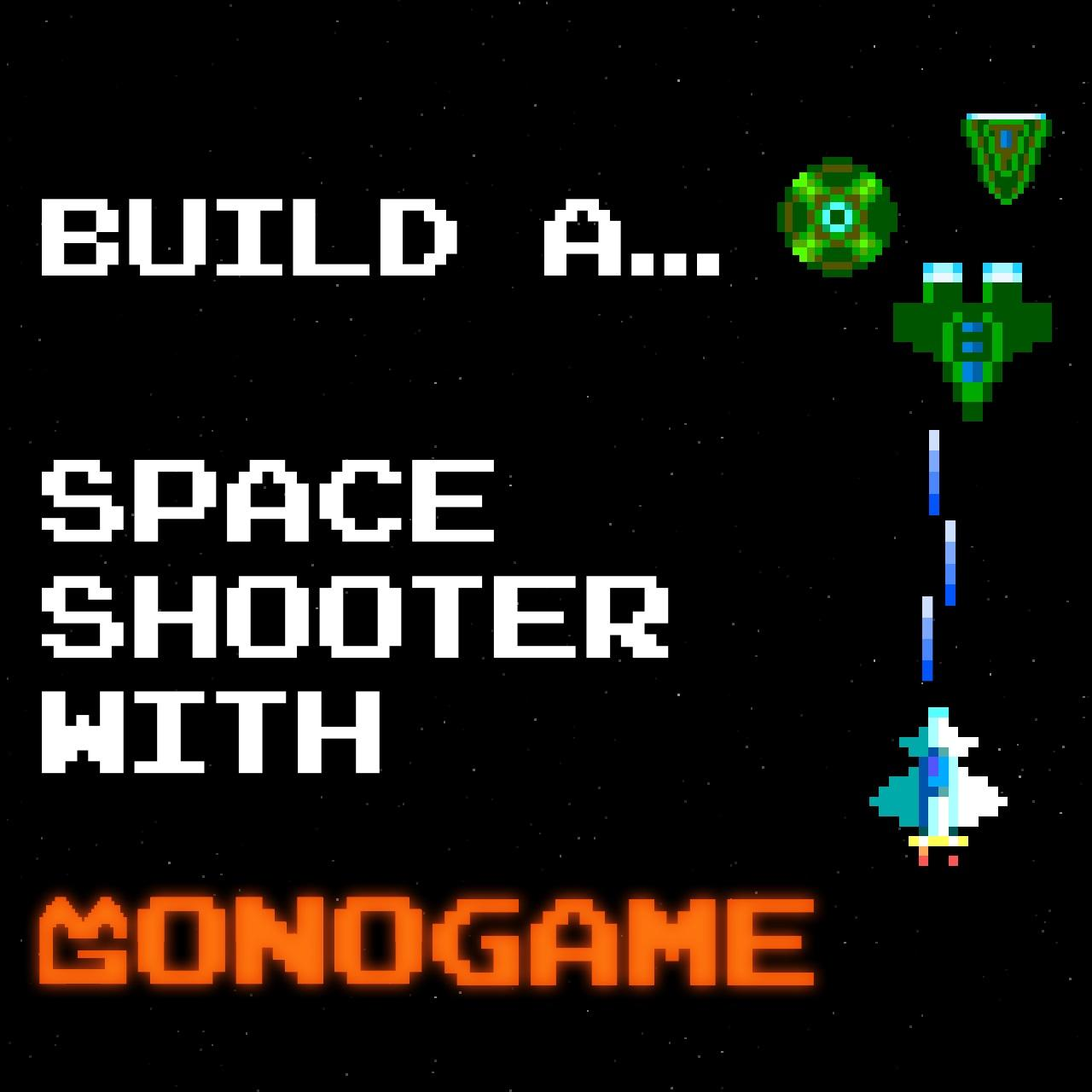 Build a Space Shooter with MonoGame – 3