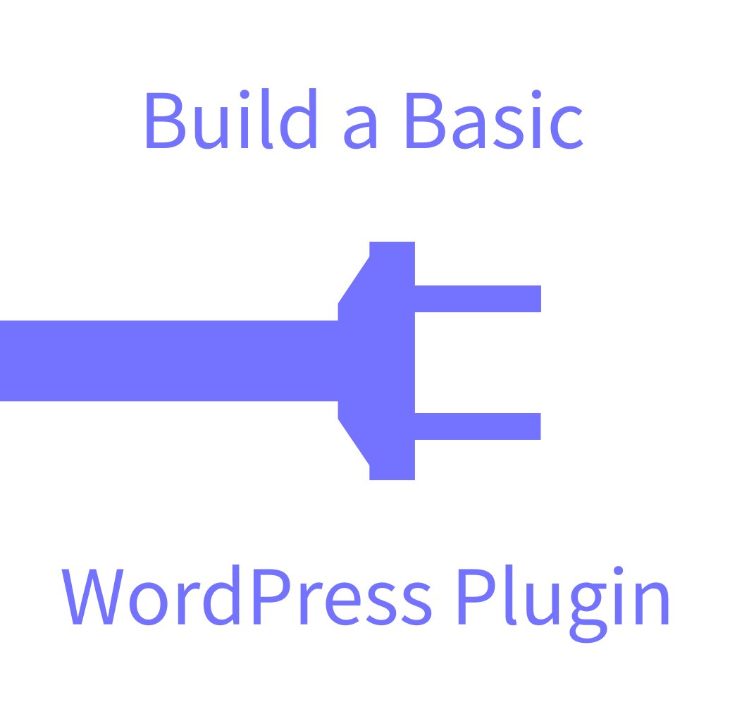Build a Basic WordPress Plugin