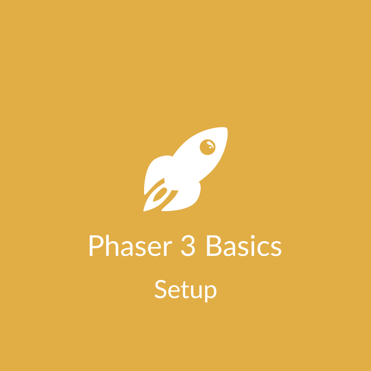 Phaser 3 Basics: Setup