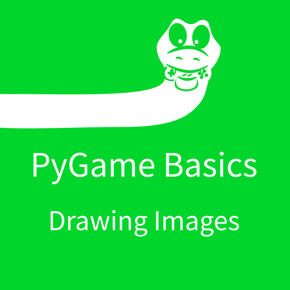 PyGame Basics: Drawing Images