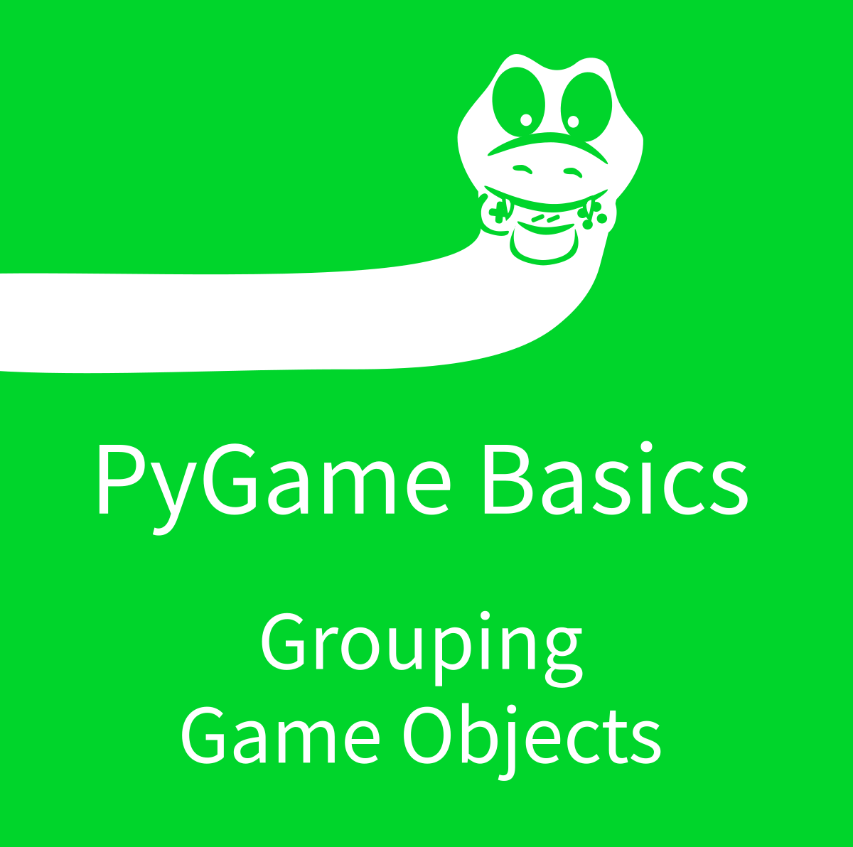 PyGame Basics: Grouping Game Objects